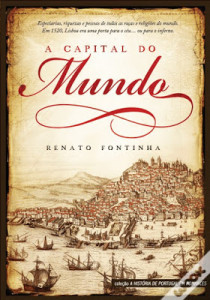 A Capital do Mundo Renato Fontinha