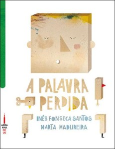 """A Palavra Perdida"" de Inês Fonseca Santos"
