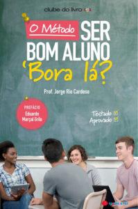 ISBN: 9789897020513 O Método Ser Bom Aluno - 'Bora Lá?